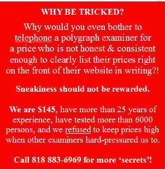 prices for Los Angeles polygraph test